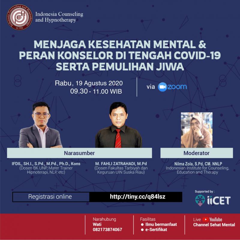 Menjaga Kesehatan Mental & Peran Konselor di Tengah Covid-19 Serta Pemulihan Jiwa